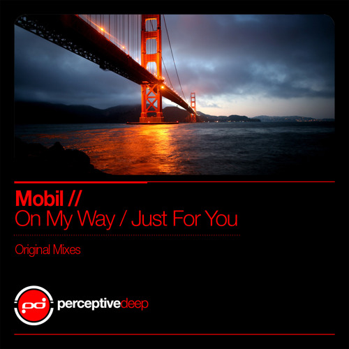 Mobil - On My Way (Original Mix)