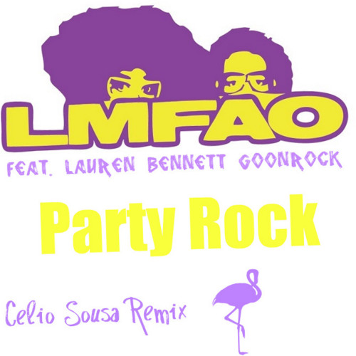 Lmfao Feat Lauren Bennett Goonrock - Party Rock (Celio Sousa Remix)