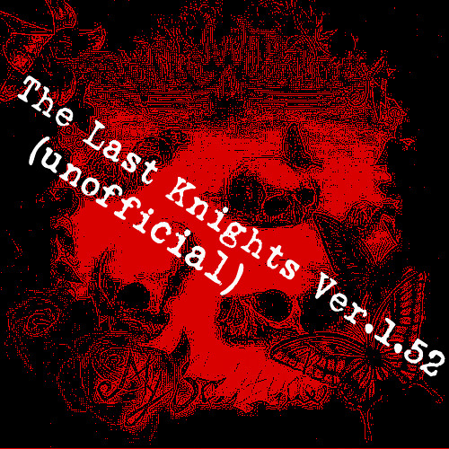 [FollowBane] The Last Knights Ver.1.52 (unofficial)
