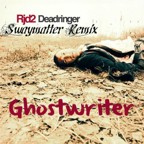 RJD2 - Ghostwriter (Swaymatter Remix)