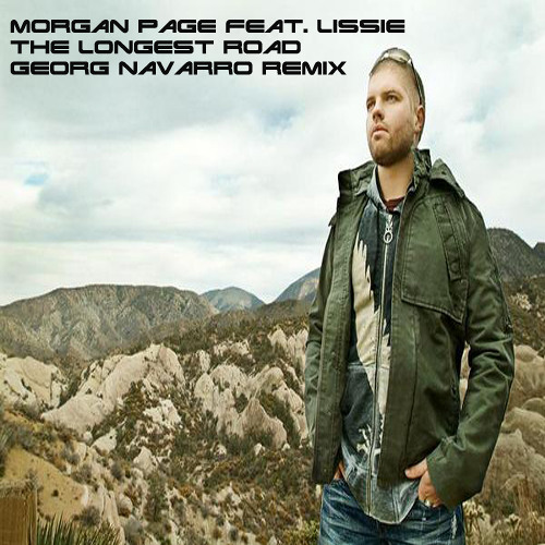Morgan Page feat. Lissie - The Longest Road(Georg Navarro Remix)Demo 2009
