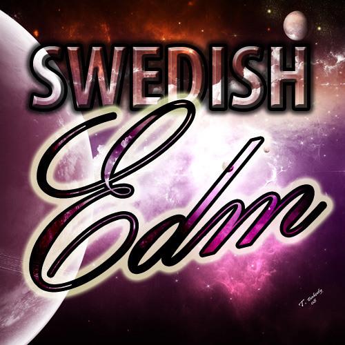 Swedish EDM (Hands Up, UK Hardcore, Hardstyle, Main Room, etc) (ABSOLUTELY NO DEMOS, MIXES, LIVE SETS OR PODCASTS!)