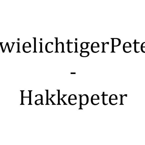 ZwielichtigerPeter - Hakkepeter