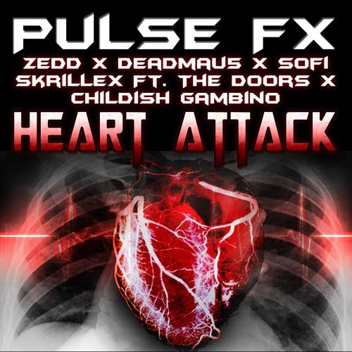Pulse FX - Heart Attack (Zedd x Deadmau5 ft. Sofi x Skrillex ft. The Doors x Childish Gambino)