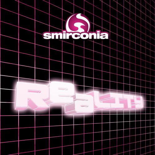 Smirconia - Reality (SMX Remix)