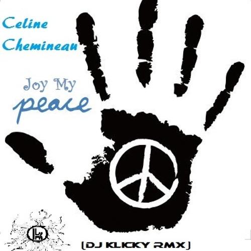 Celine Chemineau-Joy My Peace (Dj Klicky Rmx)OUT NOW... @ Punky Records