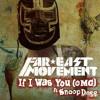 Far East Movement- If I Was You ( Omg ) ( Disco Fri Mix )
