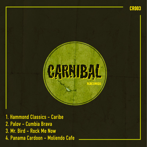 Carnibal 003 , Various Artists (snippet) Out now on Juno