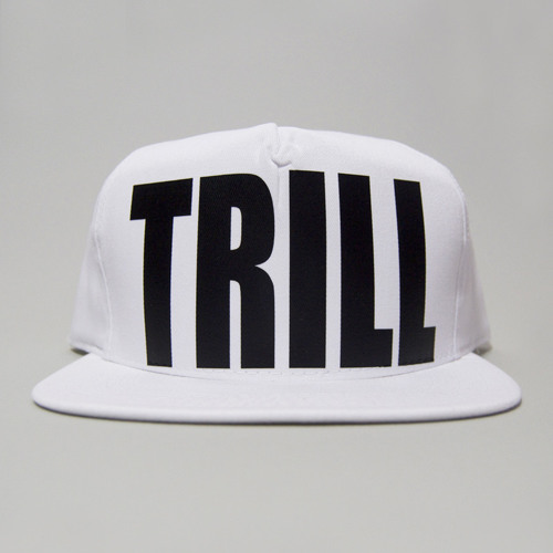 04 TRILL ME NOW