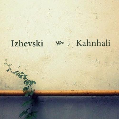 Izhevski - Kahnhali