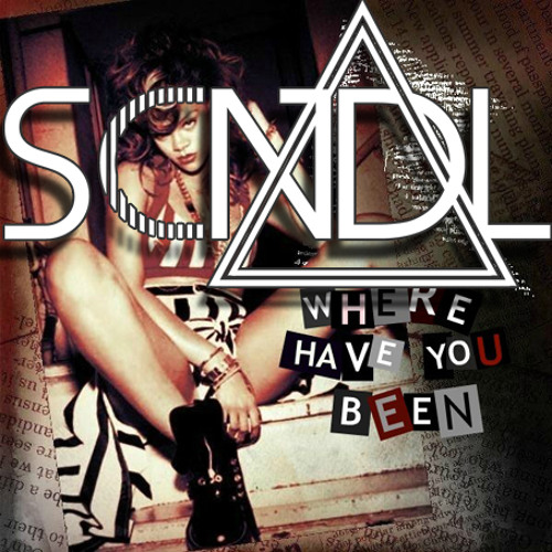 Where Have You Been (SCNDL Remix) - Rihanna [FULL DOWNLOAD IN DESCRIPTION]
