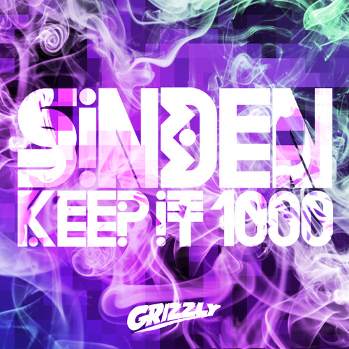 Sinden - Keep It 1000