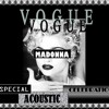 VOGUE M.A.C. Madonna Acoustic Celebration : Like a prayer live