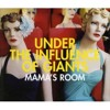 Under The Influence Of Giants - Mama's Room (Therapy's Club Mix)