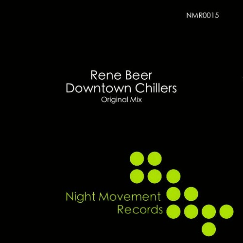 Rene Beer - Downtown Chillers (Night Movement Records)