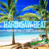 Nandi H. - Hard Saw Beat (DJ L.A.M.C Remix)