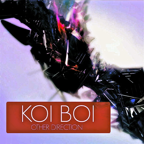 "KOI BOI GROOVE CITY (E.P) ""Other Direction"""