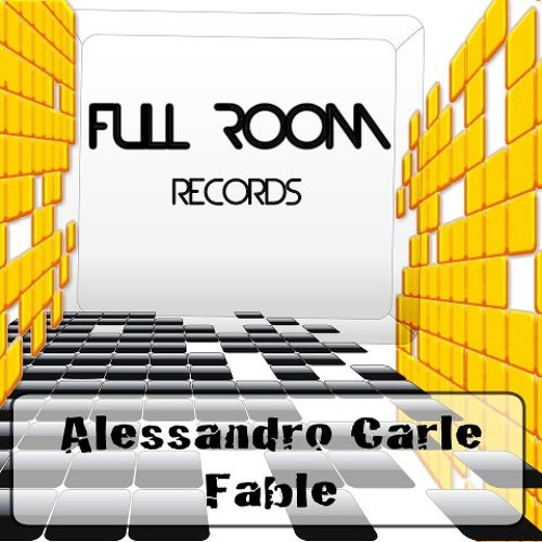 Alessandro Carle - Fable  [Full Room Records][Reached 3rd On AudioJelly Elektro Chart]
