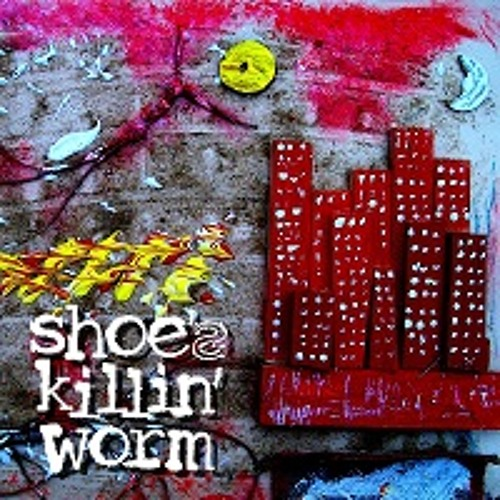 Shoe's killin' worm - 2012