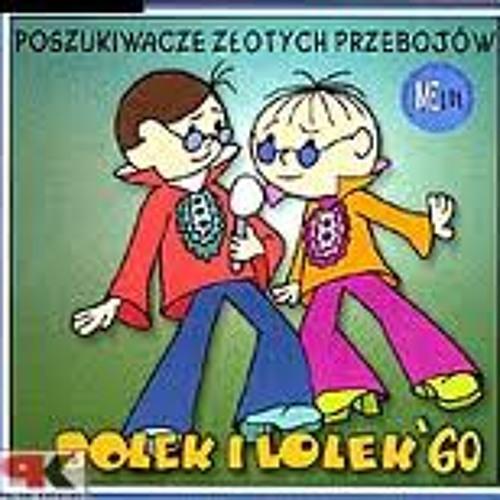 Lolek & Bolek - Petros Mitolis