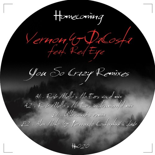 Vernon&DaCosta feat. Red Eye - You So Crazy Remixes - HM019