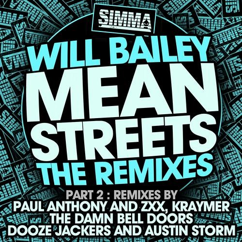 Will Bailey - Mean Streets (The Damn Bell Doors remix) - OUT NOW!!