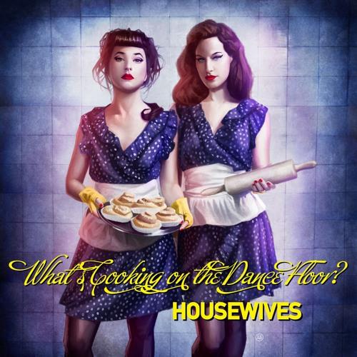 Housewives: Hot Stuff (Esther Duijn Finger Burner Remix)