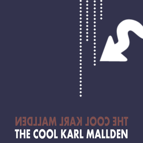 Karl Mallden - The Cool (Previous Version)