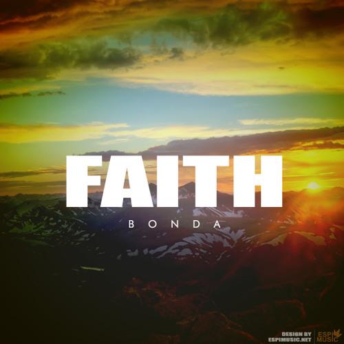 Bonda - Faith (Mac Miller - Best Day Ever Flip)