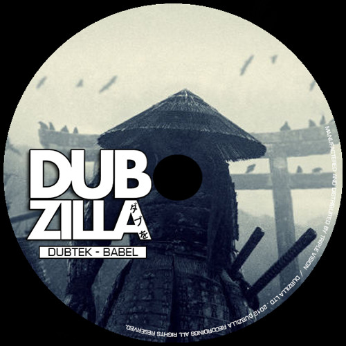 Dubzilla Recordings - DUBTEK - Babel - DZ005 - OUT NOW !!!