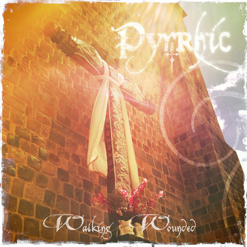 PYRRHIC - Walking Wounded
