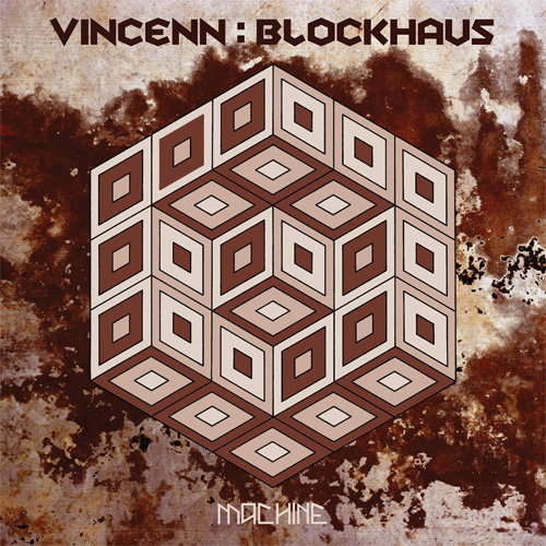 Vincenn - Blockhaus (Brian Burger Remix) [Edit]