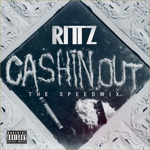 Rittz - Cashin Out (SpeedMix)