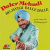 HO JAYEGI BALLE BALLE - DJ MOHSIN