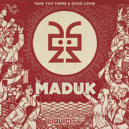 Maduk - Take You There