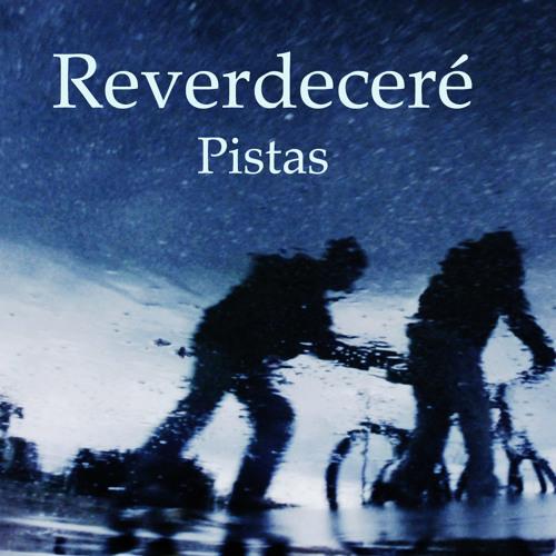 Reverdeceré PISTAS