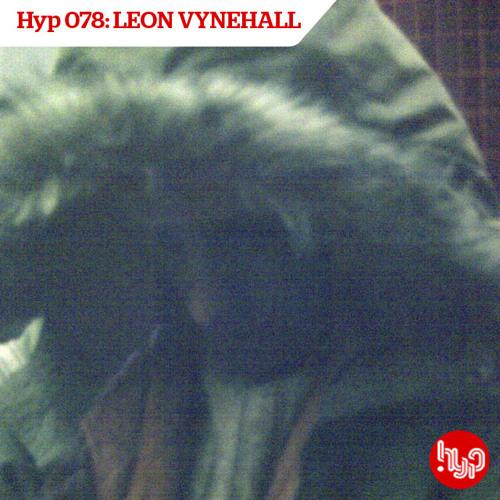 Hyp 78: Leon Vynehall