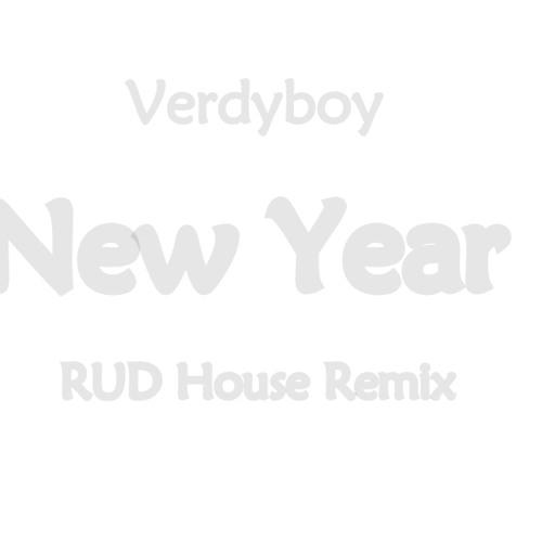 VerdyBoy - New Year (RUD House Remix)