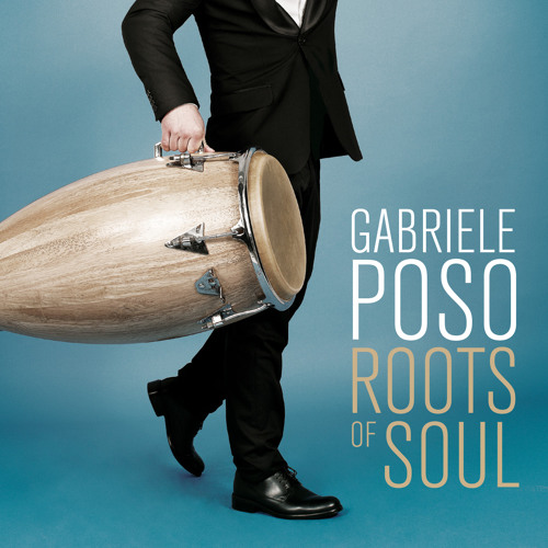 "Gabriele Poso ""Roots of soul"" album sampler"
