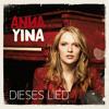 Anna Yina - Dieses Lied
