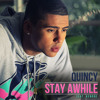 Quincy Brown-Combs - Stay awhile