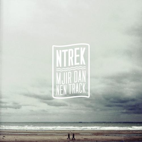 Mjir dan nen track_NTREK