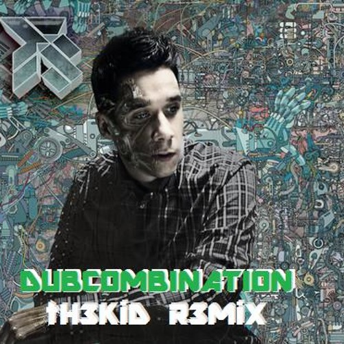 FS & Calvertron - Dub Combination (tH3KiD R3MiX)