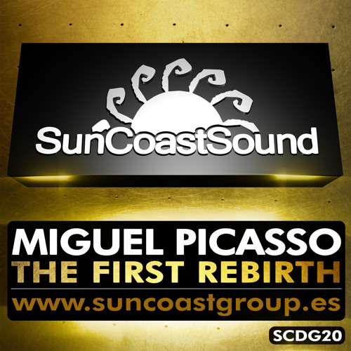 Miguel Picasso - The First Rebirth