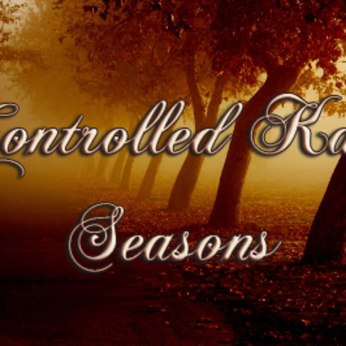 Controlled Kaos - Seasons [Free Download in the description]