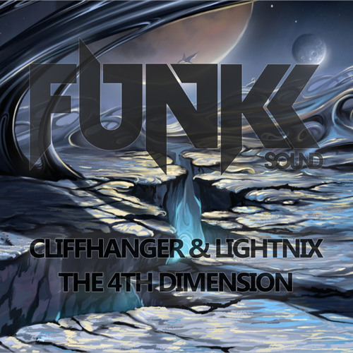 Cliffhanger & Lightnix - The 4th Dimension EP *OUT NOW*