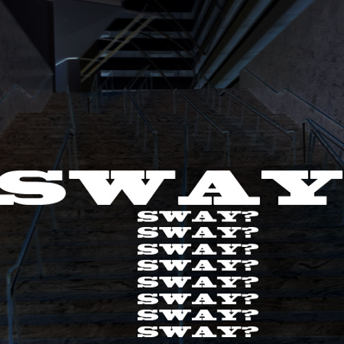 Sway? - DJ mix by !PAUS3 05 04 2012
