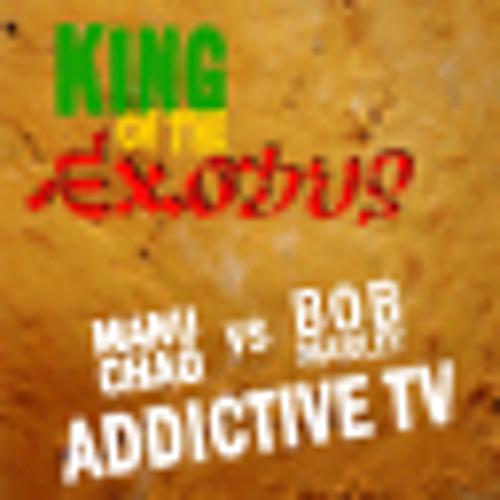King of the Exodus (Manu Chao vs Bob Marley) - Addictive TV