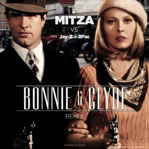 Mitza Vs. Jay-Z&2pac-Bonnie and Clyde Remix