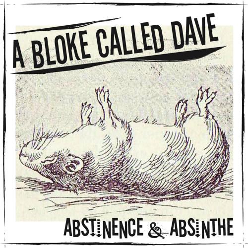 Abstinence & Absinthe